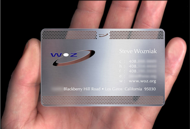 Among those who carry metal business cards is Steve Wozniak, the ...